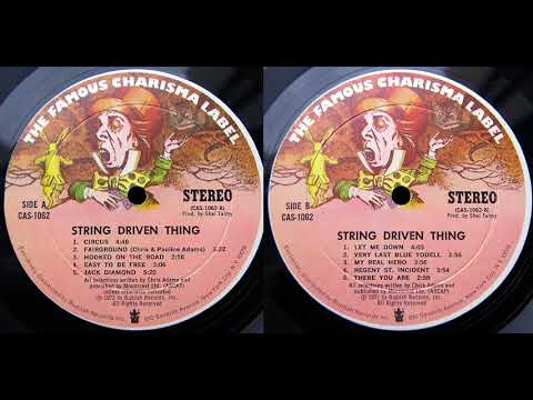 String Driven Thing String Driven Thing 1972 (Full Album)