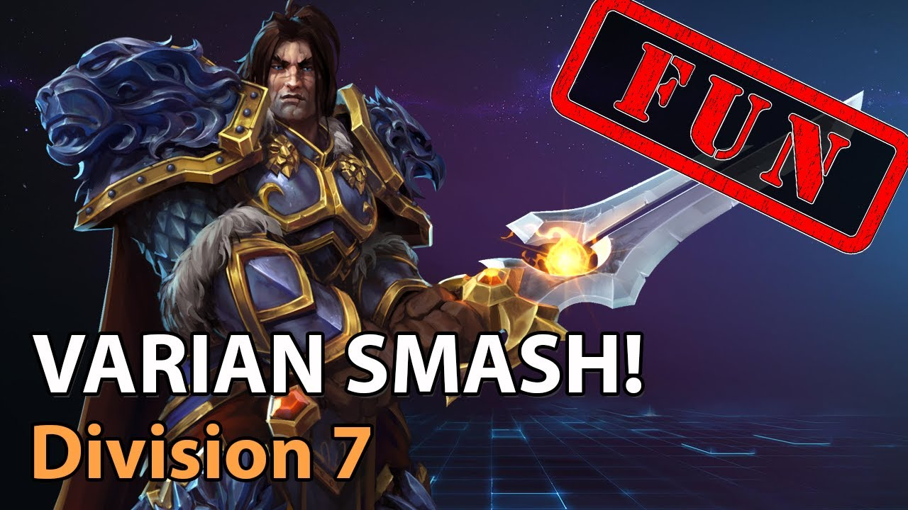 ► VARIAN SMASH! - Division 7 - Heroes of the Storm Amateur Play