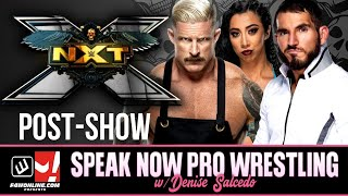 WWE NXT: Full Show Review! | Speak Now Pro Wrestling w/ Denise Salcedo