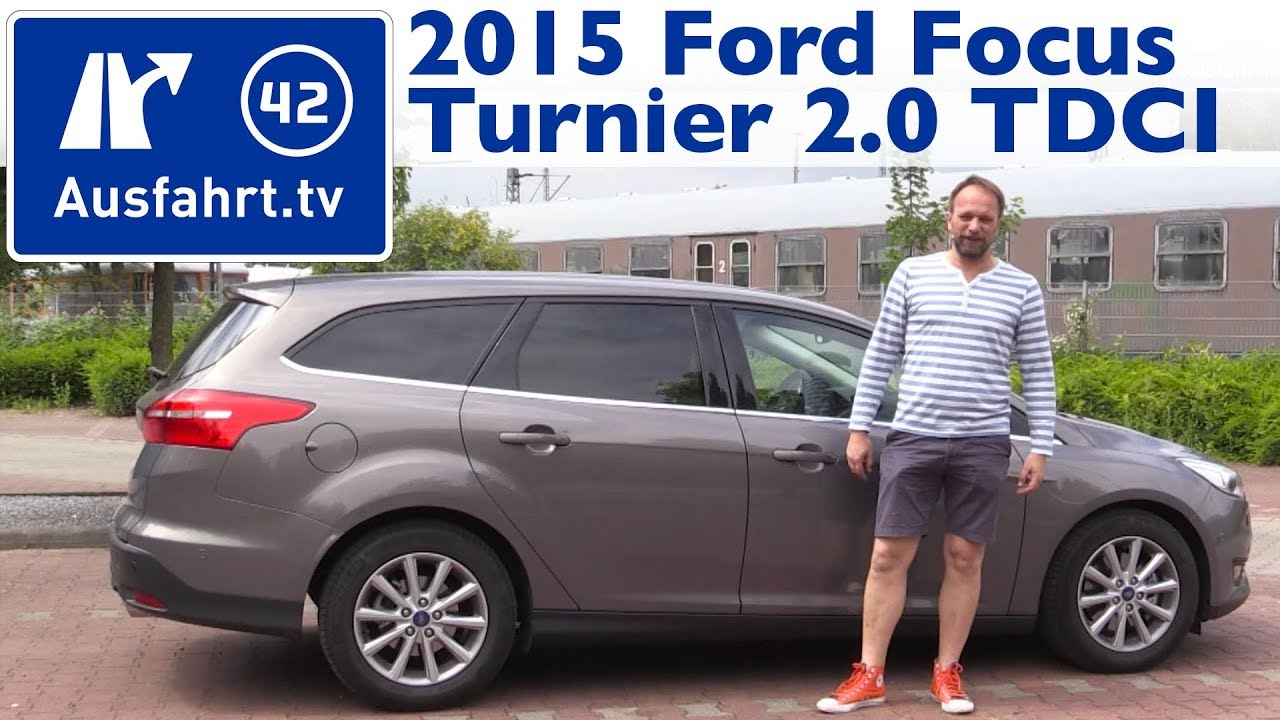 2015 ford focus turnier 2 0 tdci titanium kaufberatung test review youtube. Black Bedroom Furniture Sets. Home Design Ideas