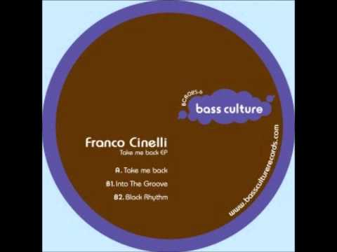 BCR025 : Franco Cinelli - Into The Groove