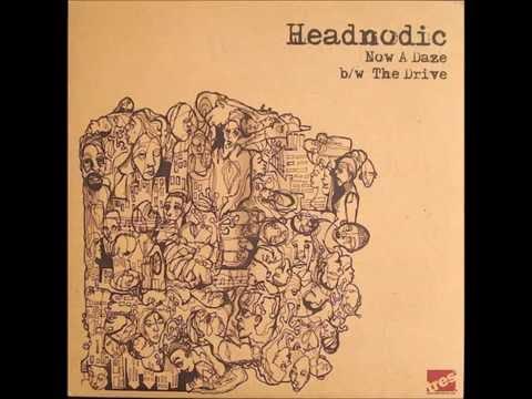 Headnodic - Now A Daze (Radio) Featuring Zion I [HQ]