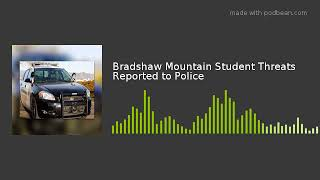 Bradshaw Mountain Student Threats Reported to Police