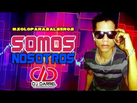 SALSA BAUL - SOMOS NOSOTROS (PRONTO) DJ DARREL EL APODERADO - SALUDOS PARA MIS SEGUIDORES