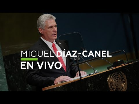 Discurso de Miguel Díaz-Canel, presidente de Cuba - Asamblea General de la ONU 73 (UNGA 2018)
