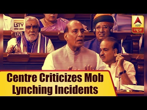Centre criticizes mob lynching incidents in parliament while BJP ruling states remain inac