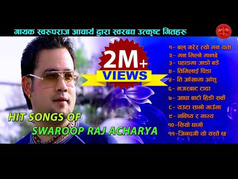 Swaroop Raj Acharya Best Songs from Bindabasini Music || Audio Jukebox || Volume - 1 || 2073