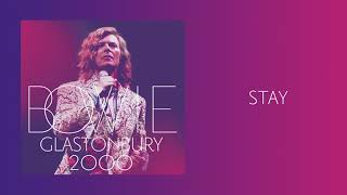 David Bowie - Stay, Live at Glastonbury 2000 (Official Audio)