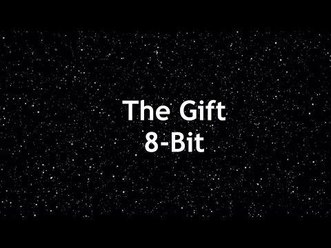The Gift 8-Bit Version