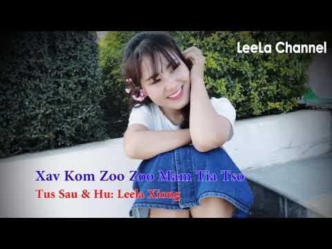 Leela Xyooj-Xav Kom Zoo Zoo Mam Tia Tso thumbnail