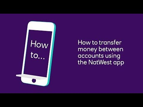 How To Transfer Money Between Accounts Using Your NatWest App   NatWest
