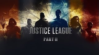 Justice League 2 Trailer 2019 Fan made