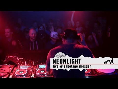 """""""Neonlight"""" LIVE DJ Set @ Sabotage Dresden 2015"""