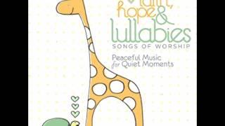 Baixar FAITH HOPE AND LULLABIES SONGS OF WORSHIP
