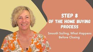 Step 8:  Smooth Sailing