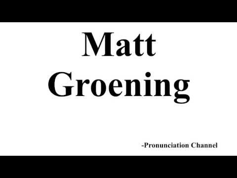 How to Pronounce Matt Groening