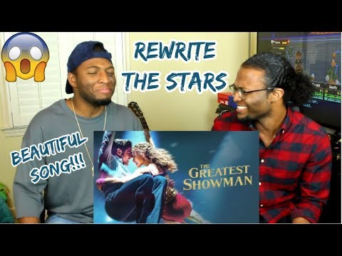 Rewrite The Stars (from The Greatest Showman Soundtrack) (REACTION)