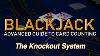 """Counting Cards with the KO System (""""Knockout"""" System) - How to Count Cards in Blackjack"""