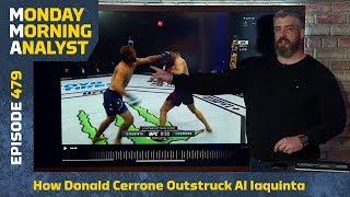 How Donald Cerrone Outstruck Al Iaquinta | Monday Morning Analyst #479