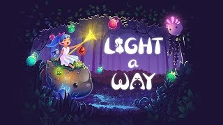 Light A Way - Official Trailer