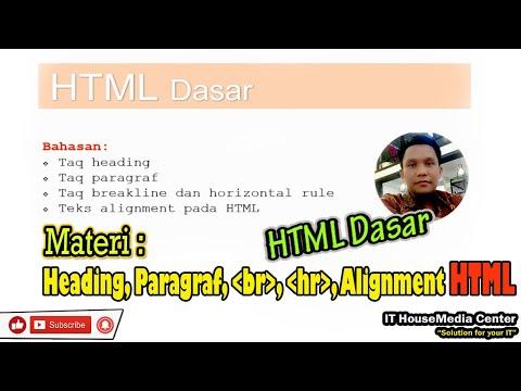 HTML Dasar : Heading, Paragraf, Breakline, Hr, Text Aligment Pada HTML