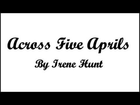 Across Five Aprils Day 1 YouTube