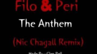 Filo & Peri - The Anthem (Nic Chagall Remix)