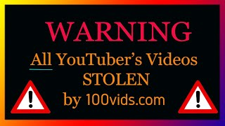 Attention All YouTubers - Your videos are stolen!