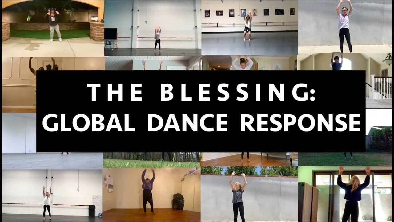 The Blessing: Global Dance Response