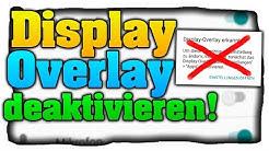 Display Overlay deaktivieren! - Anzeige entfernen: Display Overlay erkannt! - Tutorial (Deutsch)