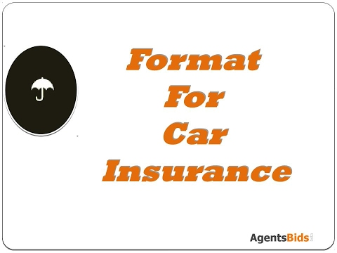 Format For car insurance