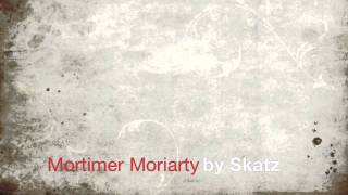 Mortimer Moriarty.mov