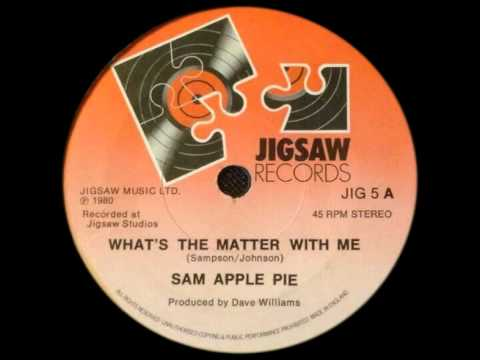 Sam apple pie - What's the matter with me 7
