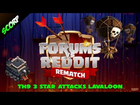 Team Reddit vs Team Forums | TH9 vs TH9 | Top 3 Star Attacks | Laloon/Lavaloon Attack Strategy