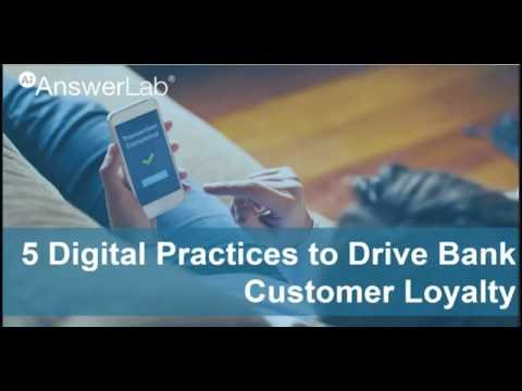 5 Digital Practices to Drive Bank Customer Loyalty