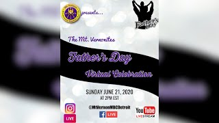 The Mt. Vernonites Father's Day Virtual Celebration!!!