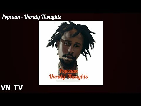 Popcaan - Unruly Thoughts - [Remix]  - (Official Audio) - September 2017