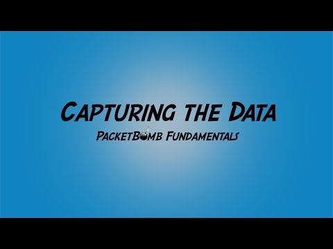 PacketBomb Fundamentals Course: Capturing the Data