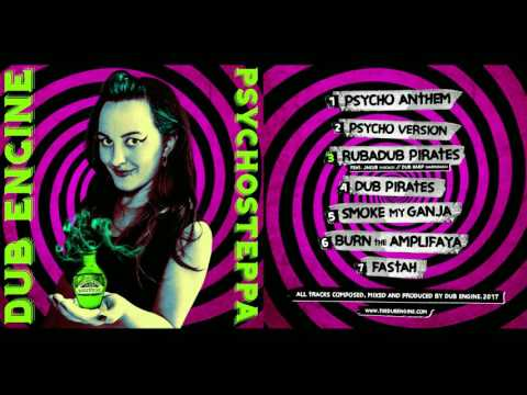Dub Engine - Psychosteppa [Full Album]