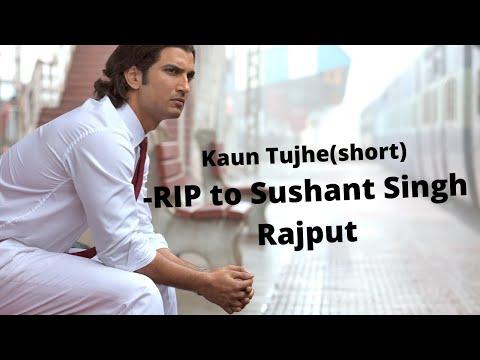 kaun-tujhe(short)-cover-by-shadhak-suman#rip-sushant-singh-rajput