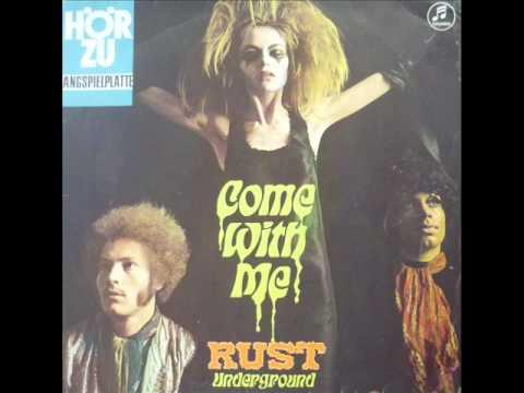 Rust Underground - Come With Me - Full album