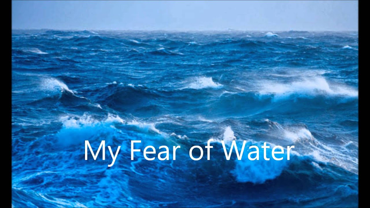 My Fear of Water (Creepypasta)