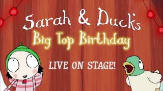 Sarah & Duck's Big Top Birthday at Polka Theatre