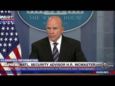 FNN: Natl. Security Advisor McMaster BRIEFING on Trump's Upcoming Trip, Classified Info to Russians