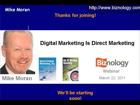 Digital Marketing Is Direct Marketing with Mike Moran