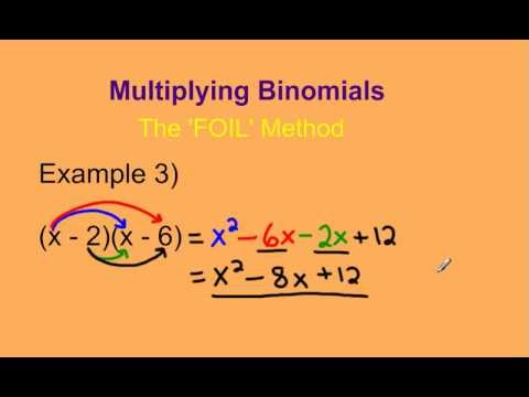Multiplying Two Binomials Using The Foil Method Youtube