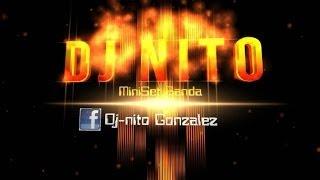 MiniSet Banda 2013 - Dj Nito (Colima, Colima, Mexico)