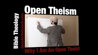 why i am an open theist | open theism series | part 1 | jesse morrell