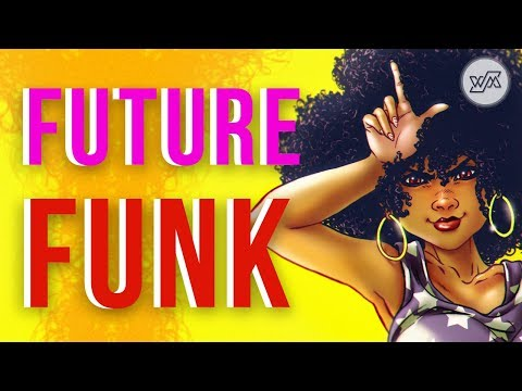 FUTURE FUNK MIX | Wejustman Music Collection #039