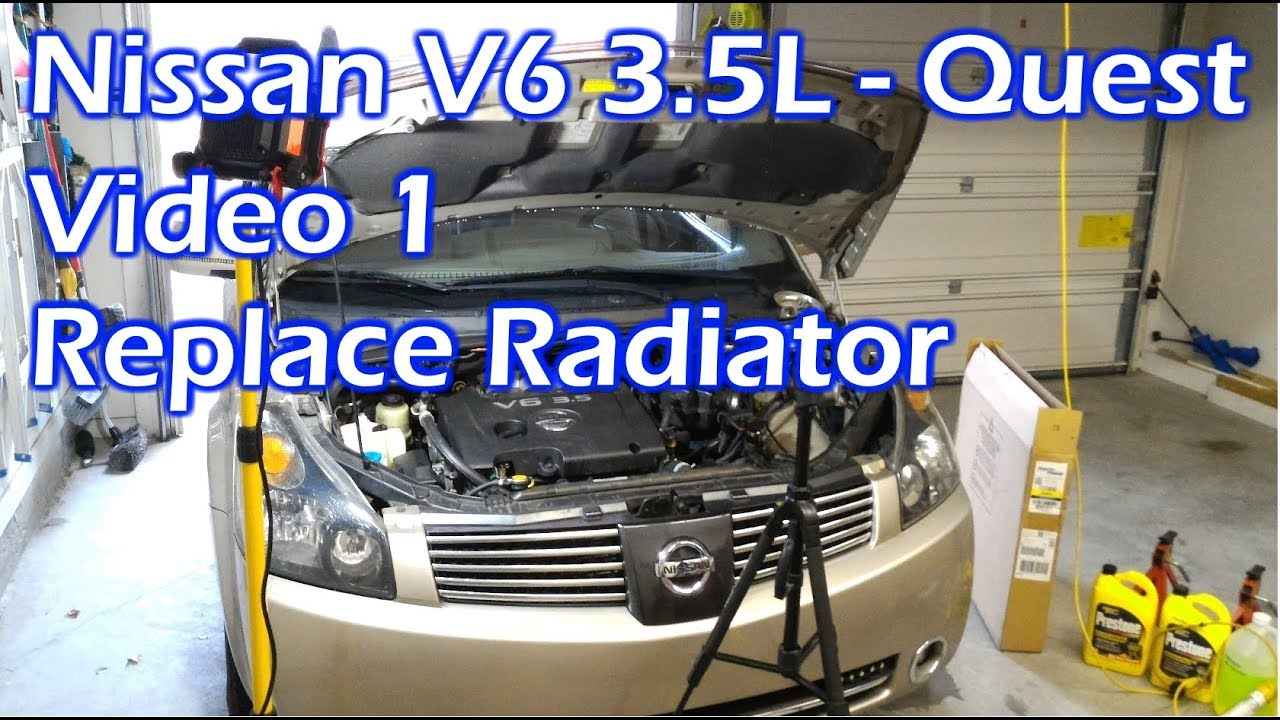hight resolution of nissan v6 replace radiator video 1 2004 quest